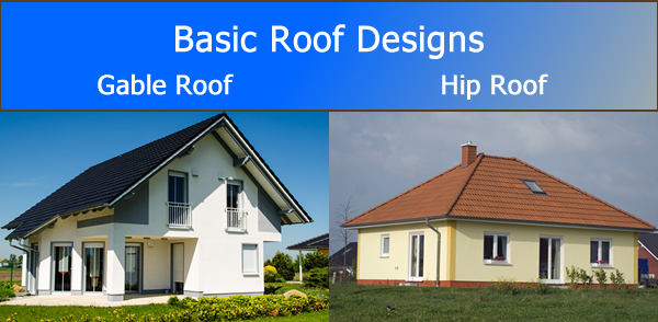 Examples Of Basic Roof Design Gable Roof and Hip Roof